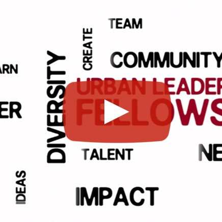 URBAN LEADERS FELLOWSHIP VIDEO